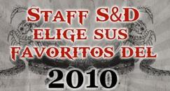 Staff S&D elige sus favoritos del 2010