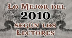 Lo Mejor del 2010 según los Lectores