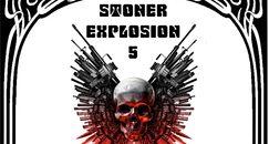 Stoner Explosion 5